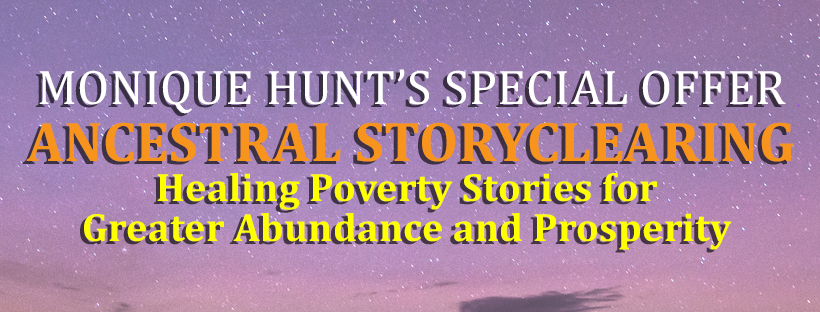 Ancestral StoryClearing - Healing Poverty Stories for Greater Abundance and Prosperity